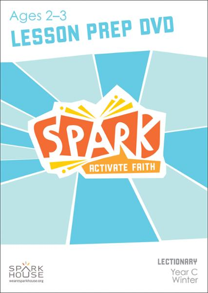 Spark Lectionary / Year C / Winter 2021-2022 / Age 2-3 / Lesson Prep Video DVD
