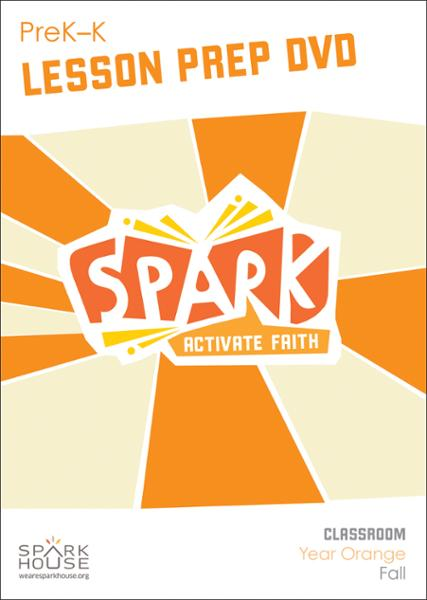 Spark Classroom / Year Orange / Fall / PreK-K / Lesson Prep Video DVD