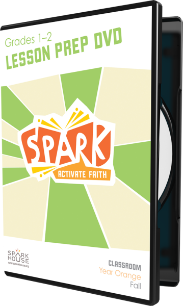 Spark Classroom / Year Orange / Fall / Grades 1-2 / Lesson Prep Video DVD