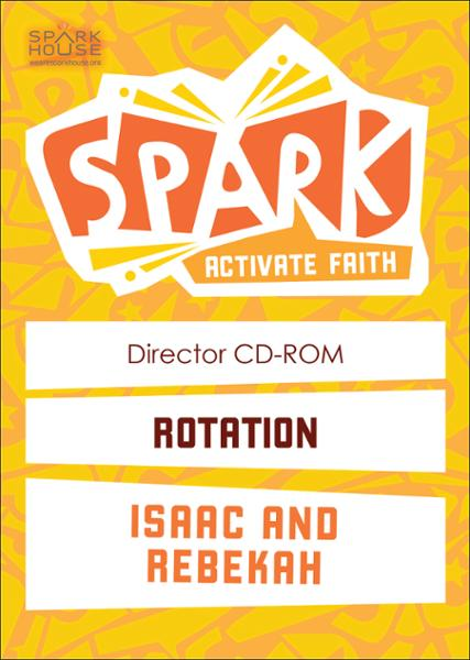 Spark Rotation / Isaac and Rebekah / Director CD