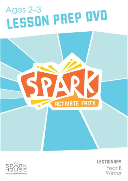 Spark Lectionary / Winter 2020-2021 / Age 2-3 / Lesson Prep Video DVD