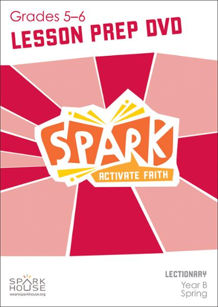 Spark Lectionary / Spring 2021 / Grades 5-6 / Lesson Prep Video DVD