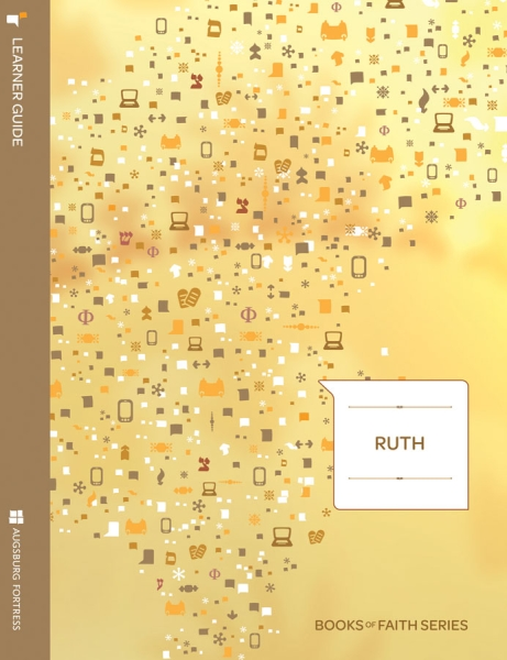 Ruth Learner Guide: Books of Faith