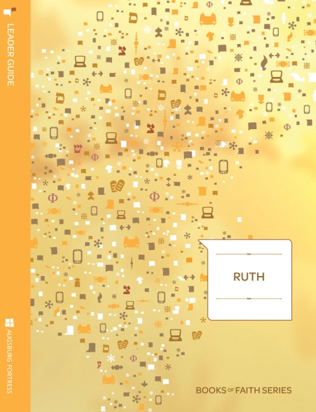 Ruth Leader Guide: Books of Faith
