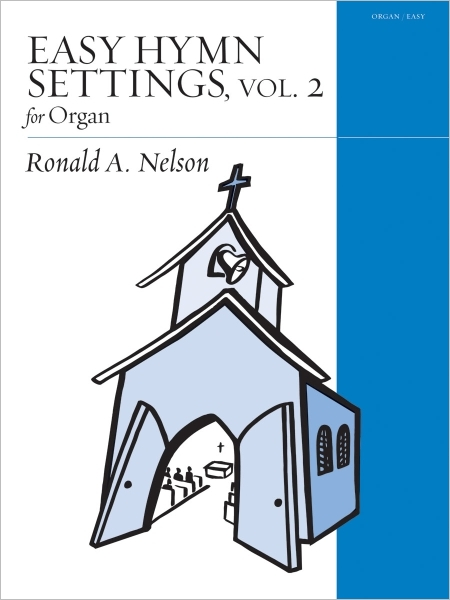Easy Hymn Settings for Organ, Vol. 2