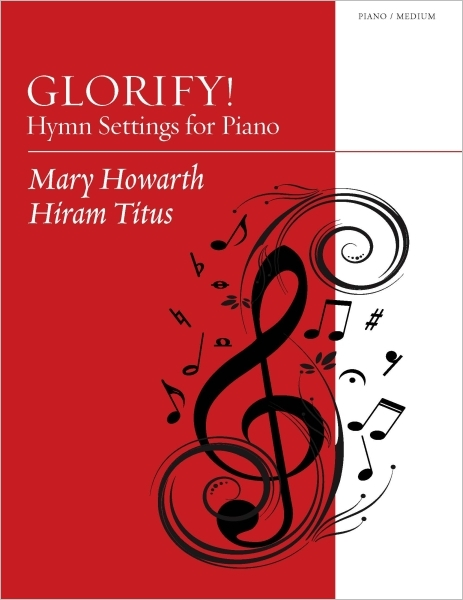 Glorify! Hymn Settings for Piano
