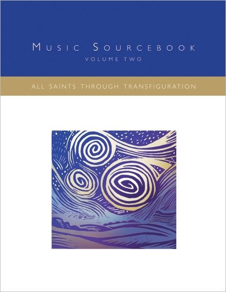 Music Sourcebook: All Saints through Transfiguration