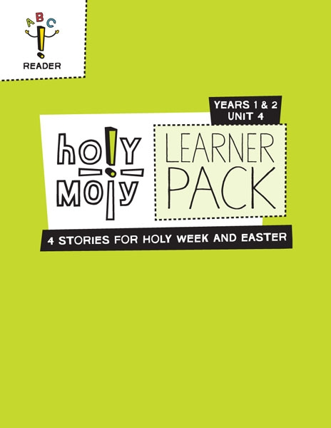 Holy Moly / Year 1 / Unit 4 / Grades 3-4 / Learner