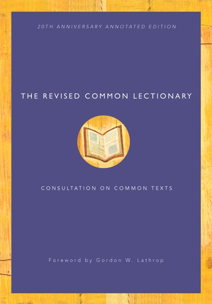 The Revised Common Lectionary: 20th Anniversary Annotated Edition