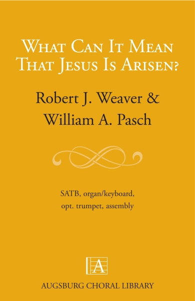 What Can It Mean That Jesus Is Arisen?