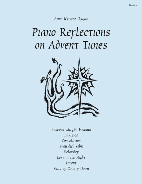Piano Reflections on Advent Tunes