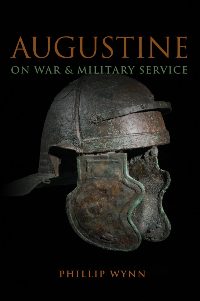 Augustine on War and Military Service (Paperback/eBook)