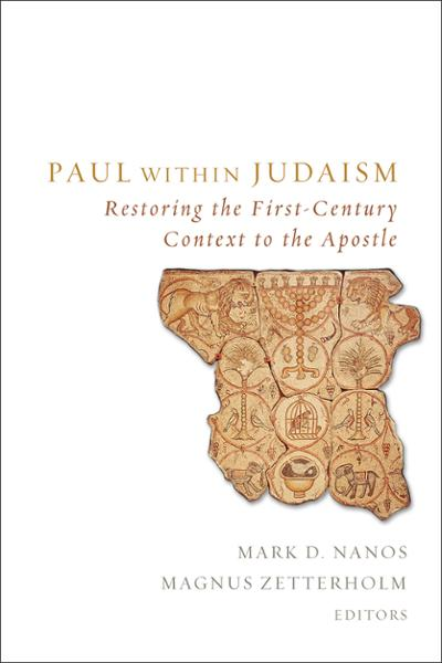 Paul within Judaism: Restoring the First-Century Context to the Apostle