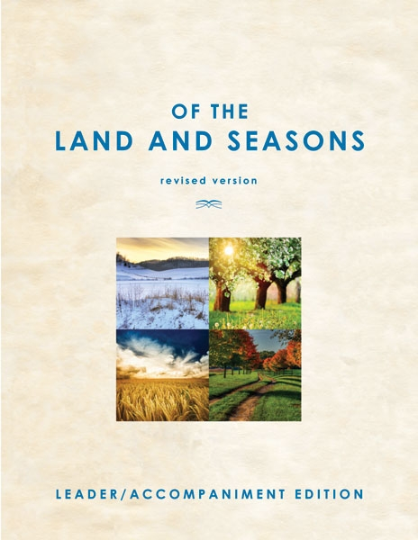 Of the Land and Seasons: Leader/Accompaniment Edition