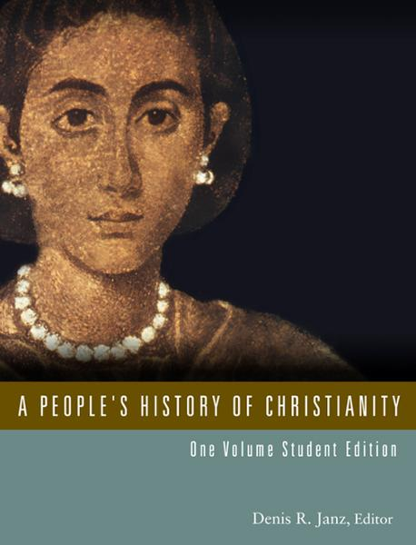 A People's History of Christianity: One Volume Student Edition