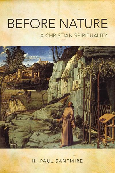 Before Nature: A Christian Spirituality (Paperback/eBook)