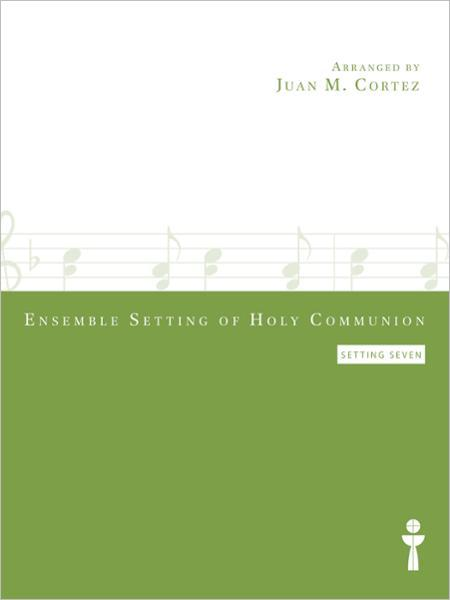 Ensemble Setting of Holy Communion (Setting 7)