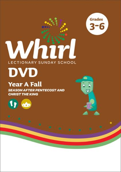 Whirl Lectionary / Year A / Fall 2020 / Grades 3-6 / DVD