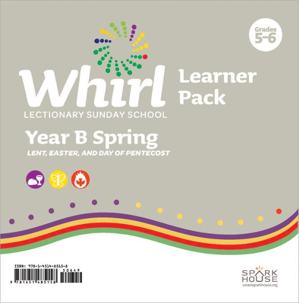 Whirl Lectionary / Year B / Spring 2021 / Grades 5-6 / Learner Pack