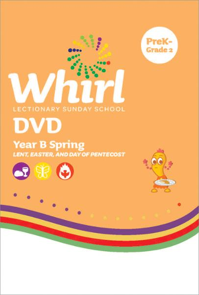 Whirl Lectionary / Year B / Spring / Lower Grades / DVD