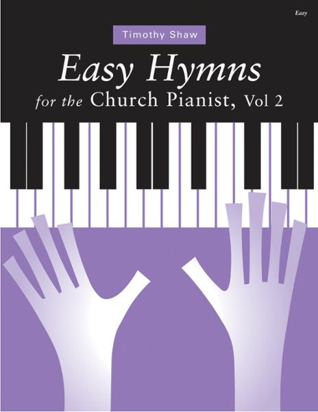 Easy Hymns for the Church Pianist, Volume 2