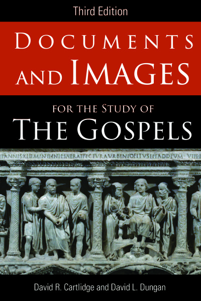 Documents and Images for the Study of the Gospels: Third Edition