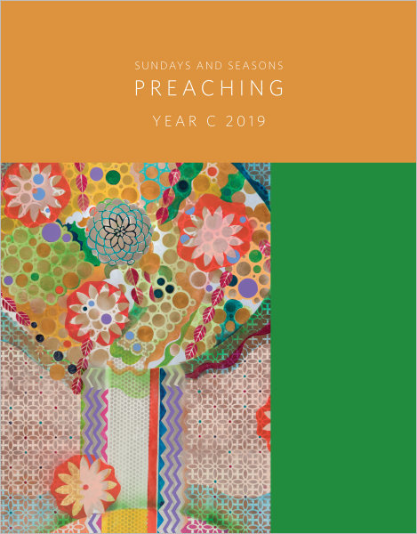 Sundays and Seasons: Preaching, Year C 2019