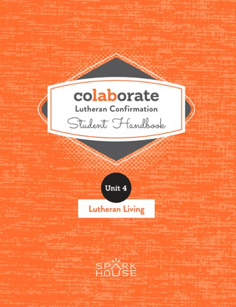 Colaborate: Lutheran Confirmation / Student Handbook / Lutheran Living