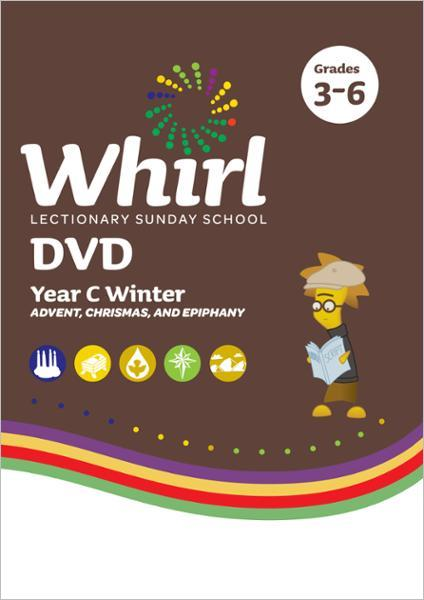 Whirl Lectionary / Year C / Winter 2021-2022 / Grades 3-6 / DVD