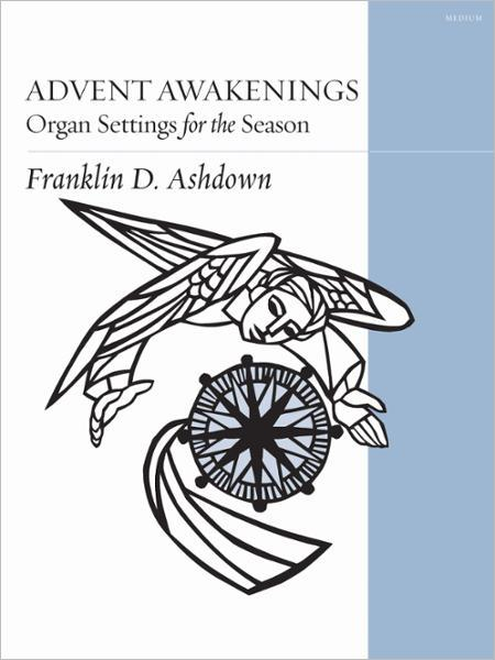 Advent Awakenings: Organ Settings for the Season