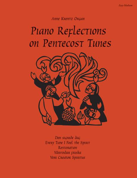 Piano Reflections on Pentecost Tunes