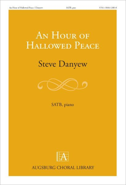 An Hour of Hallowed Peace
