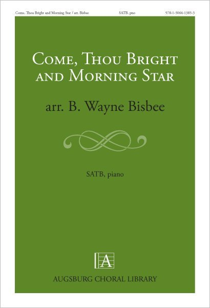 Come, Thou Bright and Morning Star
