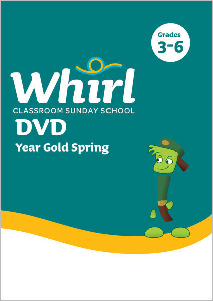 Whirl Classroom / Year Gold / Spring / Grades 3-6 / DVD