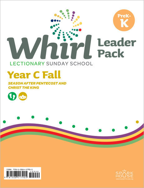 Whirl Lectionary / Year C / Fall 2019 / PreK-K / Leader Pack