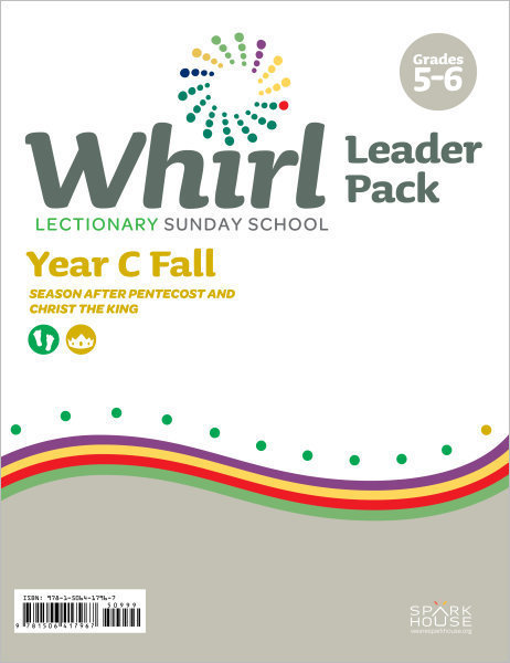 Whirl Lectionary / Year C / Fall 2019 / Grades 5-6 / Leader Pack