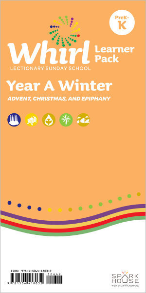 Whirl Lectionary / Year A / Winter 2019-20 / PreK-K / Learner Pack