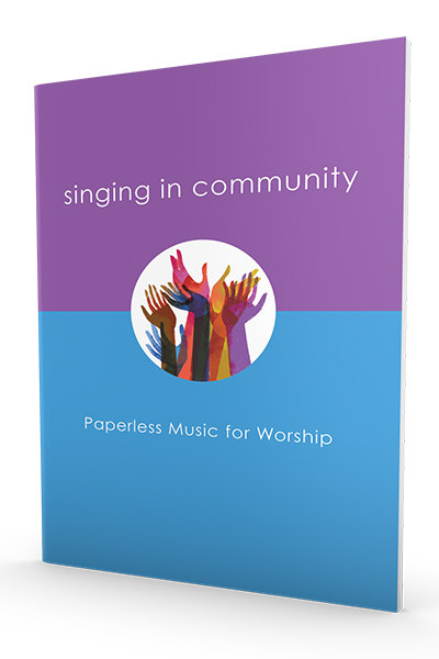 Singing in Community: Paperless Music for Worship