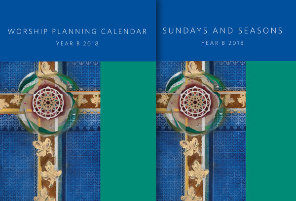 Planning Guide and Calendar Combo Pack, Year B 2018