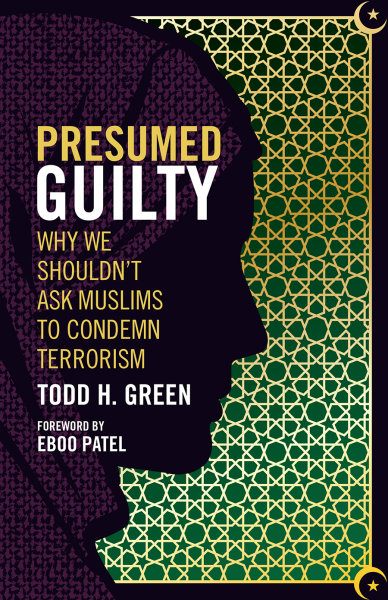 Presumed Guilty: Why We Shouldn't Ask Muslims to Condemn Terrorism