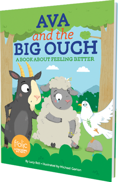 Ava and the Big Ouch: A Book about Feeling Better