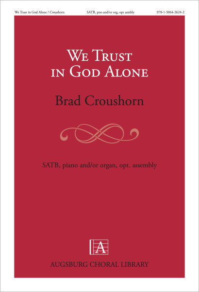We Trust in God Alone