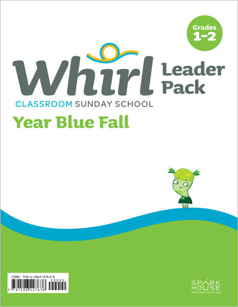 Whirl Classroom / Year Blue / Fall / Grades 1-2 / Leader Pack