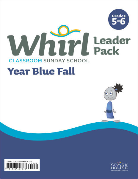 Whirl Classroom / Year Blue / Fall / Grades / 5-6 Leader Pack
