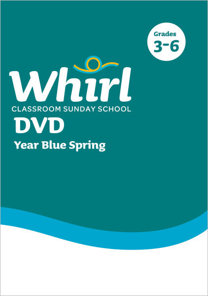 Whirl Classroom / Year Blue / Spring / Upper Grades / DVD