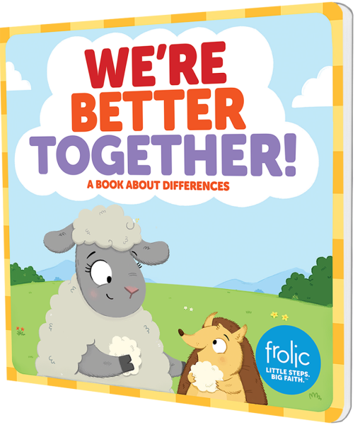 We're Better Together: A Book about Differences