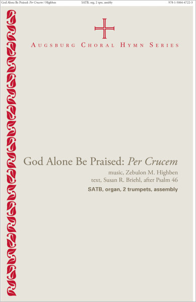 God Alone Be Praised Instrumental Parts: Per Crucem