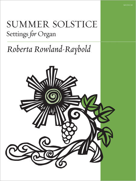 Summer Solstice: Settings for Organ