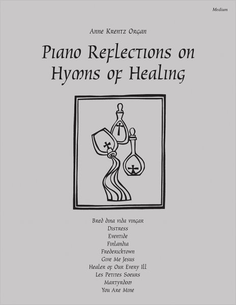 Piano Reflections on Hymns of Healing