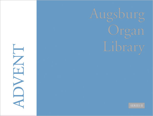 Augsburg Organ Library Series 2: Advent